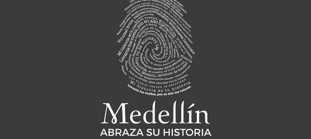 Medellín abraza su historia